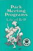 Cub Pack Meeting Programs: Life of B.P. - PAWS Book Series