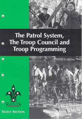 The Patrol System, Troop Council & Programming - OBSOLETE