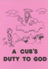 A Cub's Duty To God